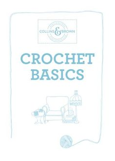 Crochet Basics ... To understand the symbols in directions
