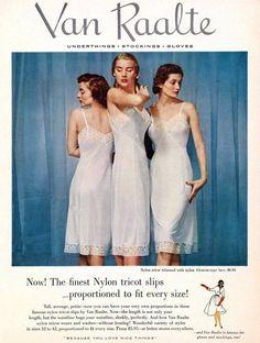 """Van Raalte 1952 """"Slips"""" were always worn under dresses. Vintage Underwear, Vintage Lingerie, Full Length Slip, Lingerie Catalog, Vintage Glamour, Vintage Ads, Vintage Style, Lingerie Photos, Under Dress"""