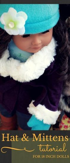 """Sew a Cozy Hat and Mittens for your American Girl or 18"""" Doll! Free sewing pattern and tutorial. Fast and easy pattern!"""