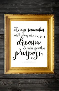Always Remember To Fall Asleep With A Dream & by ElmStStudioPrints, $12.00 Quote Poster, Quote,