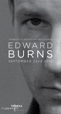 TFA welcomes actor/writer/director Edward Burns Edward Burns Movies, True Detective, Guest Speakers, Special Guest, Digital Media, Writer, Knowledge, Actors, Film