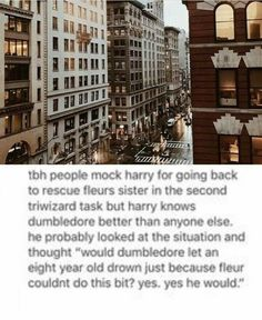 At first I agreed with this, but then I wasn't so sure. I mean, Dumbledore can be really careless, but his sister died (partially because of him) when she was only a kid.