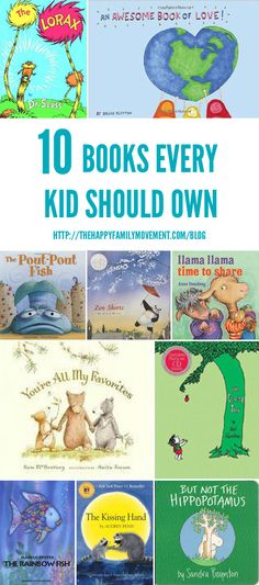 Ten Books Every Kid Should Own - ooh there are some goodies in this lot! (The Happy Family Movement)