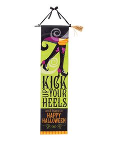 Take a look at this 'Kick Up Your Heels' Halloween Banner by Amscan on #zulily today!