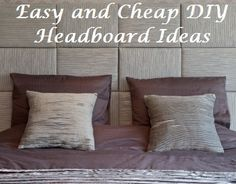 Easy and Cheap DIY Headboard Ideas- these are so different, and so fun!