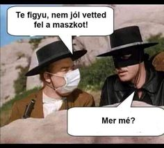 blague covid : bernardo dit a zorro qu'il a mal mis son masque Laughing Funny, Laughing So Hard, Funny Photos, Funny Images, British Humor, Humor Mexicano, Twisted Humor, Parenting Humor, Work Humor