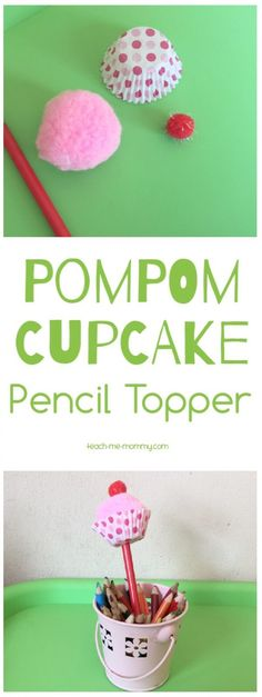 Pompom Cupcake Pencil Topper Make these super sweet pompom cupcake pencil toppers with the kids! Perfect teacher gift too!