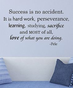 Look what I found on #zulily! 'Success Is No Accident' Pele Wall Quotes™ Decal #zulilyfinds
