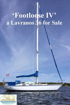 Designed by Angelo Lavranos and built in South Africa, 'Footloose IV' is a 1988 Lavranos 36 sailboat. Currently located at South Shore, Nova Scotia, Canada, 'Footloose IV' is an ideal bluewater cruising boat and was sailed from South Africa to Canada in 1988. Used Sailboats For Sale, Sailboat Cruises, Nova Scotia, Wind Turbine, South Africa, Sailing, Canada, Design, Candle