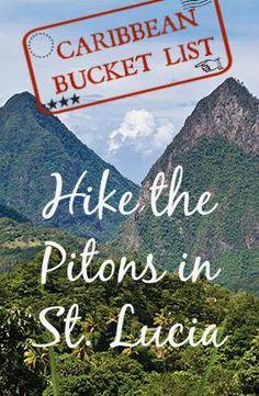 Hike the Pitons, St. Lucia #travel #bucketlist #mountainlove