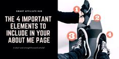 The 4 Important Elements To Include In Your About Me Page - Smart Affiliate Hub Remember Who You Are, Getting To Know You, What You Can Do, Make Money Online, How To Make Money, About Me Page, Life Motto, Short Article, Be Your Own Boss