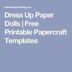 Dress Up Paper Dolls | Free Printable Papercraft Templates Paper Dolls, Autism, Free Printables, Dress Up, Templates, Handmade Gifts, Crafts, Kid Craft Gifts, Stencils