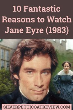 Timothy Dalton stars in the Jane Eyre 1983 adaptation of Charlotte Bronte's beloved classic novel. These are ten reasons to watch this underrated version. #JaneEyre #JaneEyreandMrRochester #TVReview #BritishPeriodDramas #ClassicRomance Best Period Dramas, British Period Dramas, Jane Eyre 1983, Byronic Hero, Toby Stephens, Timothy Dalton, Charlotte Bronte, Tv Reviews, Amazon Prime Video
