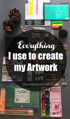 Everything i Use to create my artwork, tools and materials