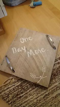 Diy tarjotin tekstillä || One Day More