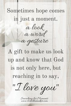 """The Healing Journey and Moments of Hope - Lori Schumaker - God reaches in with His hope and says, """"I love you"""""""