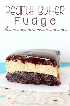 Butter Fudge Brownies - a chocolaty brownie with a layer of peanut butter fudge, topped with a rich chocolate ganache!Peanut Butter Fudge Brownies - a chocolaty brownie with a layer of peanut butter fudge, topped with a rich chocolate ganache! Just Desserts, Delicious Desserts, Dessert Recipes, Yummy Food, Bar Recipes, Candy Recipes, Cream Recipes, Cooking Recipes, Healthy Recipes