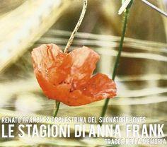 Franchi Renato & Orch. Del Suonatore Jones - Le Stagioni Di Anna Frank