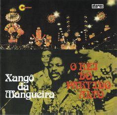 Xangô Da Mangueira - Rei Do Partido Alto (l)