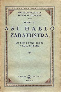Así habló Zaratustra. Friedrich Nietzsche