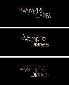 TVD! Its gunny i didn't even realize they changed their fonts :)