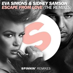 Eva Simons & Sidney Samson - Escape From Love (The Remixes) is out now!  Get it here: https://spinninremixes.lnk.to/EscapeFromLoveTheRemixes!SSR