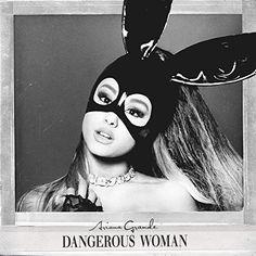 Dangerous Woman Universal Records https://www.amazon.com/dp/B01CTNJC5Y/ref=cm_sw_r_pi_dp_Ur64wbY578MW8