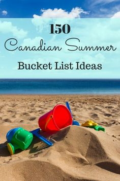 150 Canadian Summer Bucket List Ideas #Canada150