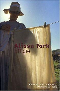 Effigie de Alissa York http://www.amazon.fr/dp/2070787575/ref=cm_sw_r_pi_dp_qxmOub0FR62GB