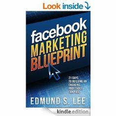 Amazon.com: Facebook Marketing Blueprint: 21 Days to Building an Engaging, Profitable Fan Page (Social Media Marketing Blueprints) eBook: Ed...