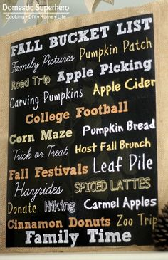 Sara~your next work of art on our chalkboard...please and thank you :) Fall Bucket List