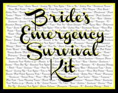 60 items every bride needs in her survival kit.  Bride's Emergency Survival Kit.  Free printable sign if you are making a kit for your special bride.