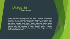Dragg.in - A free Indian classifieds website  You can post ads to promote your business for free.