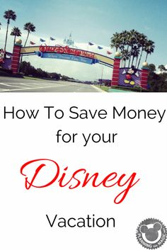 How to Save Money for a Disney World Vacation |  Disney vacations are not easy on the pocket and if you're worried about how you're going to save all that up then you've come to the right place.  Let's explore ways to save for your Disney Vacation.  Find more information at www.planningthemagic.net