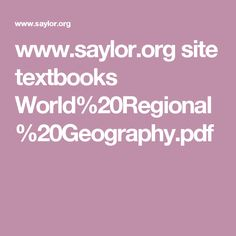 www.saylor.org site textbooks World%20Regional%20Geography.pdf