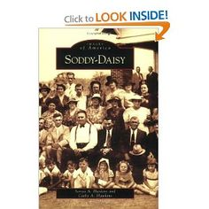 Soddy-Daisy (TN) (Images of America): Sonya A. Haskins, Cathy A. Hawkins: 9780738542362: Amazon.com: Books