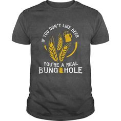 IF YOU DON'T LIKE BEER T-Shirts, Hoodies. GET IT ==► https://www.sunfrog.com/Hobby/IF-YOU-DONT-LIKE-BEER-Dark-Grey-Guys.html?id=41382
