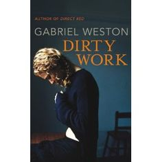 Gabriel Weston's 'Dirty Work' a novel about a female doctor who performs abortions, is published in June Gabriel will be speaking at Medicine Unboxed: Voice. Local Library, Female Doctor, Shelfie, Weekend Is Over, News Today, The Voice, Books To Read, Novels
