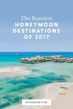 Planning your honeymoon? Experts predict these destinations will be huge in 2017.