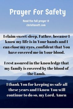 Prayer for safety & protection Prayer Scriptures, Bible Prayers, Catholic Prayers, God Prayer, Prayer Quotes, Power Of Prayer, Daily Prayer, Prayer Room, Faith Quotes