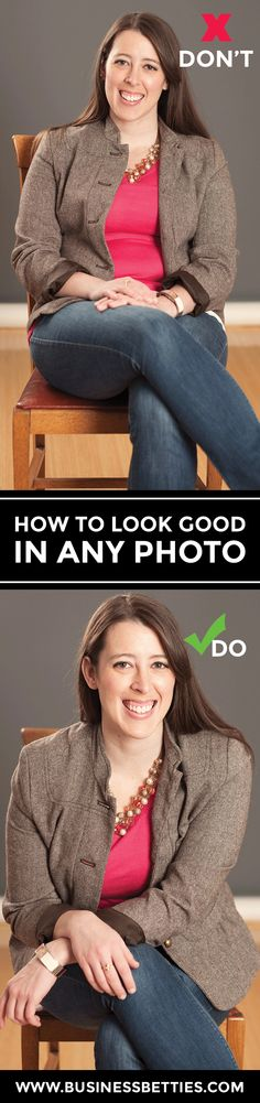 How to Look Good in Any Photo   Business Betties' Guide to Posing for the Perfect Candid
