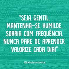 Mantra para todo santo dia! #regram @itktreinamentos #frases #otimismo #motivação #itktreinamentos #poderpessoal
