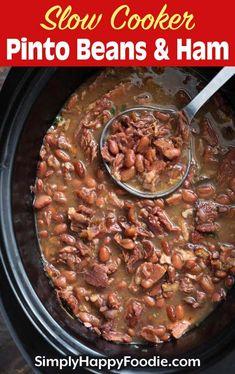 Ham And Pinto Beans Recipe, Crockpot Ham And Beans, Pinto Bean Recipes, Slow Cooker Beans, Bean Soup Recipes, Crock Pot Slow Cooker, Crock Pot Cooking, Pork Recipes, Slow Cooker Recipes