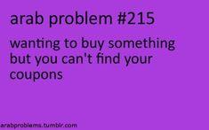 OMG, this is soooooooo my mother......ARAB PROBLEMS.
