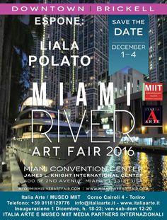 "Liala Polato espone al ""Miami River Art Fair 2016 - Art Basel week Miami"" - http://www.gussagonews.it/liala-polato-espone-miami-river-art-fair-dicembre-2016/"