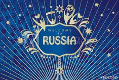 2018 WORLD CUP RUSSIA SOCCER  Welcome to Russia abstract invitation, ticket, poster with Russian folk art elements, sports symbols and soccer ball, stars, fireworks, blue background, vector concept. FIFA 2018. print, t shirt, printed tee.