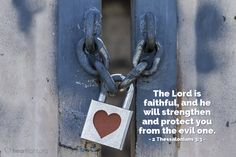 'The Lord is faithful, and he will.' - Illustrated Bible Verse about Protection Thessalonians Praise The Lords, Praise God, Free Daily Devotional, 2 Thessalonians 3, Fear No Man, Todays Verse, Proverbs 29, Bible Society, Gods Promises