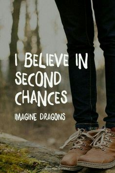 Probably my favourite song by them😍I believe in second chances - Imagine Dragons Florence Welch, Pentatonix, Fall Out Boy, Imagine Dragons Lyrics, Believe, We Will Rock You, Give Me Strength, Second Chances, Lyric Quotes