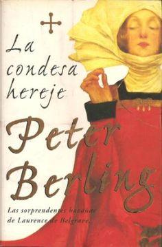 "Peter Berling. ""La condesa hereje"". http://www.katalogoak.euskadi.net/cgi-bin_q81a/abnetclop?ACC=DOSEARCHxsqf99=condesa+berling"