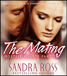 The Mating (Hostile Hearts) #Free #Kindle #Book